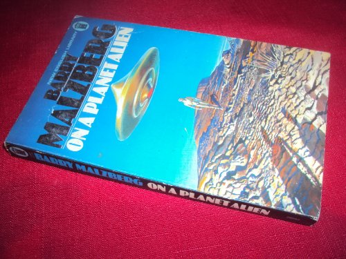 On a Planet Alien (0450029093) by Barry N. Malzberg