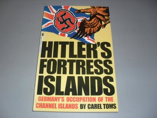 9780450029349: Hitler's Fortress Islands