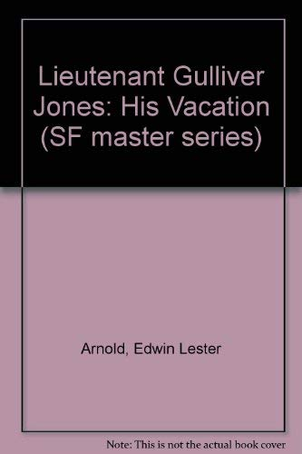 9780450029820: Lieutenant Gulliver Jones: His Vacation (SF master series)