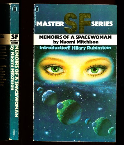 9780450030000: Memoirs of a Spacewoman (SF master series)