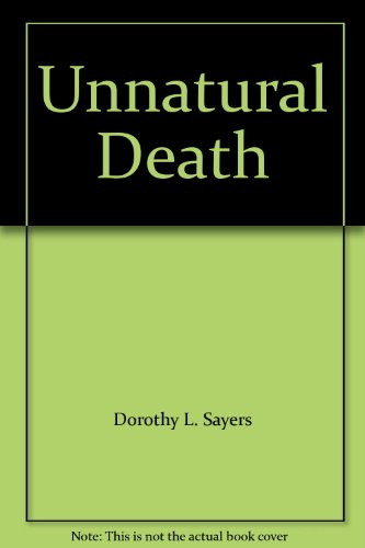 Unnatural Death (0450030180) by Dorothy L. Sayers