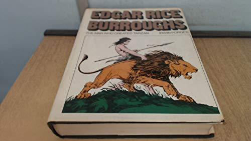 9780450030482: Edgar Rice Burroughs: The Man Who Created Tarzan