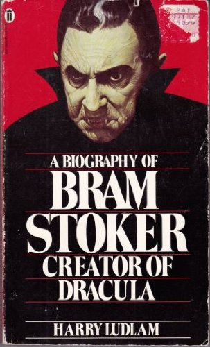 "9780450031151: Biography of ""Dracula"": Bram Stoker"