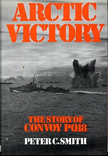 9780450031205: Arctic Victory: Story of Convoy PQ18
