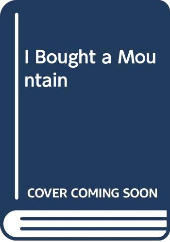 9780450031236: I Bought a Mountain