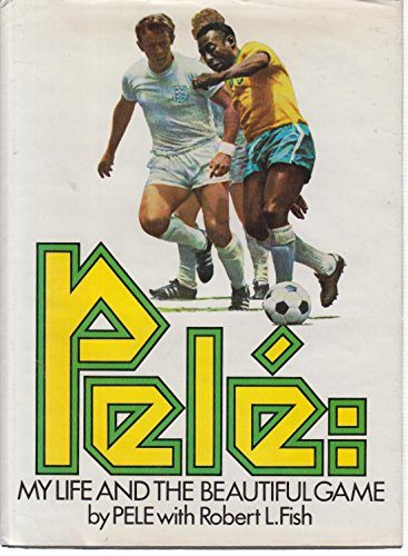 9780450032301: Pele: My Life and the Beautiful Game