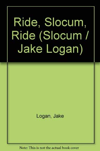 9780450032493: Ride, Slocum, Ride