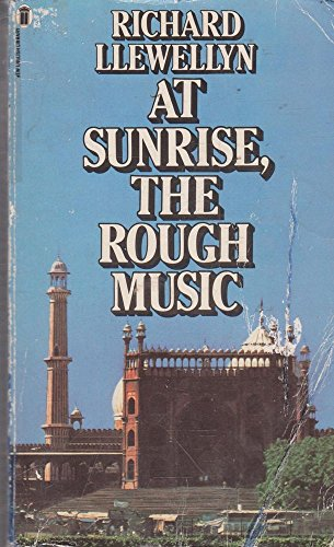 9780450032707: At Sunrise, the Rough Music