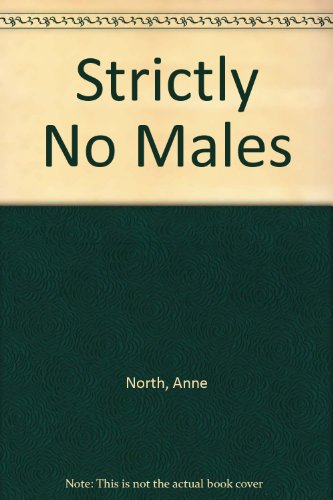 9780450032912: Strictly No Males