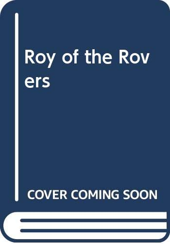 9780450033230: Roy of the Rovers