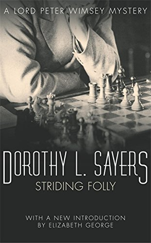 9780450033407: Striding Folly: Lord Peter Wimsey Book 15 (Lord Peter Wimsey Mysteries)