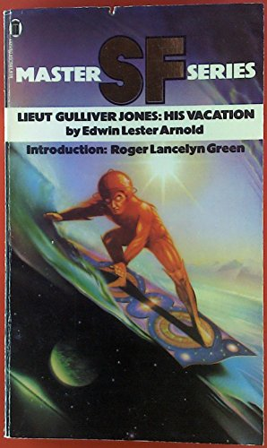 9780450033650: Lieutenant Gulliver Jones: His Vacation (SF master series)
