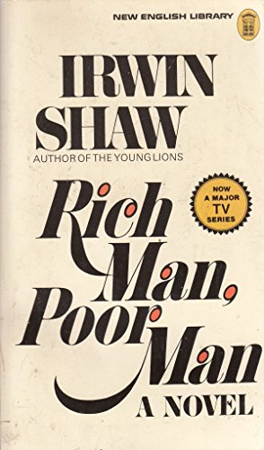 RICH MAN, POOR MAN.: Irwin. Shaw