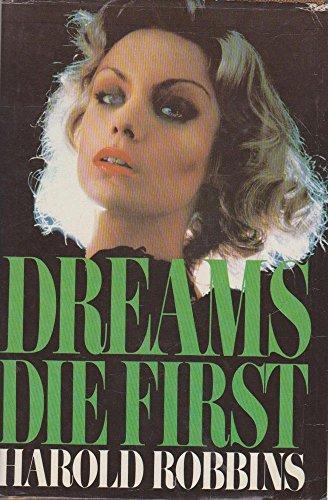 9780450034572: Dreams Die First