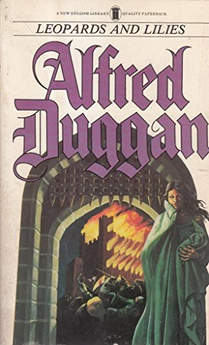 Leopards and Lilies: Duggan, Alfred