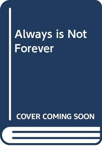 9780450035944: Always is Not Forever