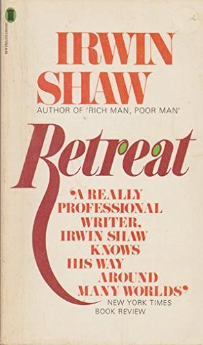 Retreat and Other Stories.: Irwin Shaw