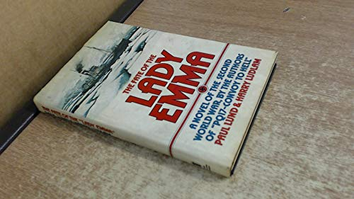 The Fate of the Lady Emma. Signed copy: Lund, Paul; Ludlum, Harry