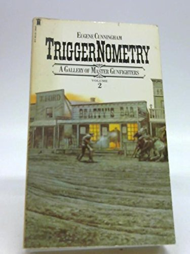 9780450037221: Triggernometry: v. 2: Gallery of Gunfighters