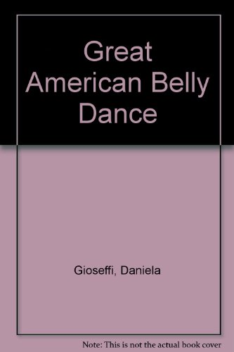 9780450037702: Great American Belly Dance