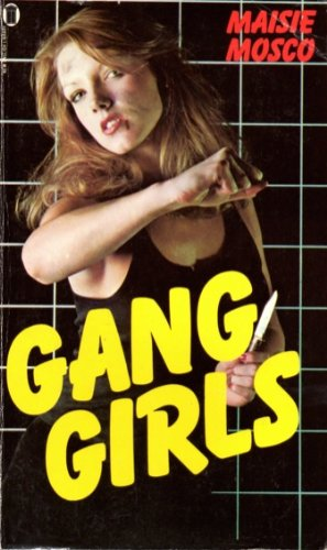 9780450038204: Gang Girls