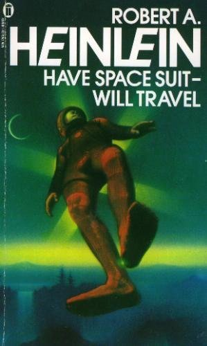 9780450038549: Have Space Suit Will Travel