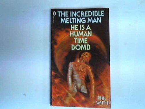9780450038617: The Incredible Melting Man