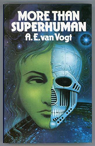 9780450040375: More Than Superhuman