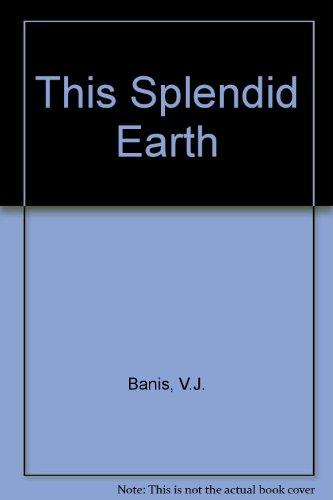 9780450040399: This Splendid Earth