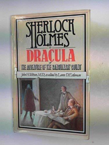9780450040498: Sherlock Holmes Vs.Dracula: By John H.Watson, M.D.
