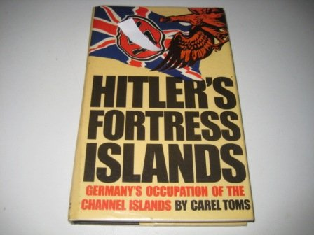 9780450040535: Hitler's Fortress Islands