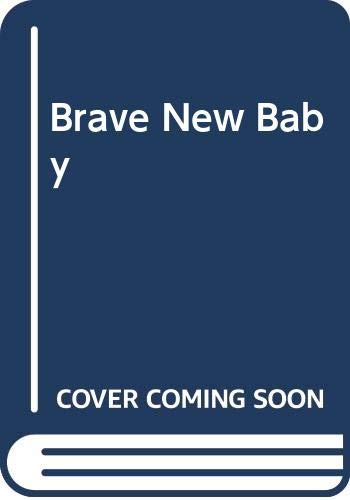 9780450041358: Brave New Baby
