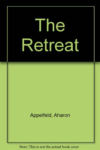 The Retreat (0450041611) by Aharon Appelfeld