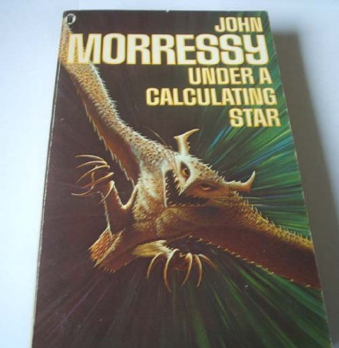 9780450043376: Under a Calculating Star