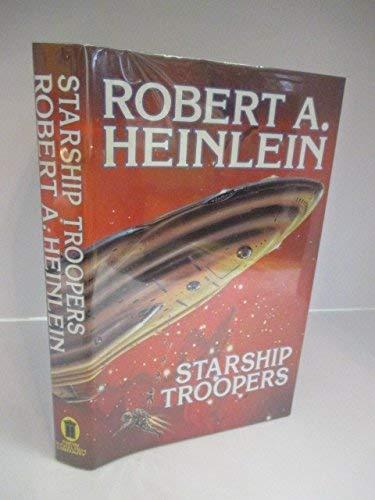 Starship Troopers: Heinlein,Robert A.