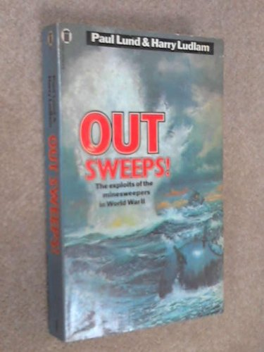 9780450044687: Out-sweeps!: Story of the the Minesweepers in World War II