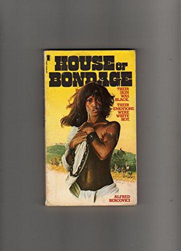 House of Bondage: Alfred Bercovici