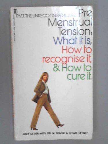 9780450047664: Pre-menstrual Tension: The Unrecognised Illness