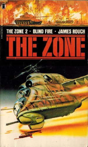 Blindfire (The Zone): Rouch, James