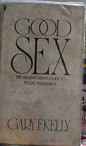 9780450047947: Good Sex