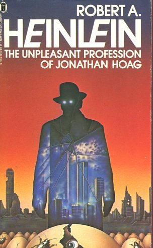 The Unpleasant Profession of Jonathan Hoag (0450047989) by Heinlein, Robert