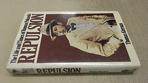 9780450048371: Repulsion: Life and Times of Roman Polanski