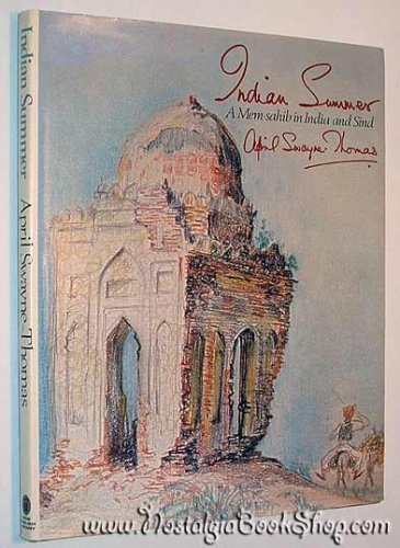 Indian Summer: Memsahib in India and Sind