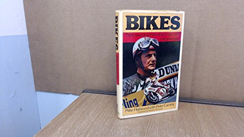 9780450048784: Bikes: Thirty Years and More of the Motor-Cycle World Championships