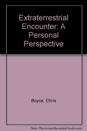 9780450050091: Extraterrestrial Encounter: A Personal Perspective