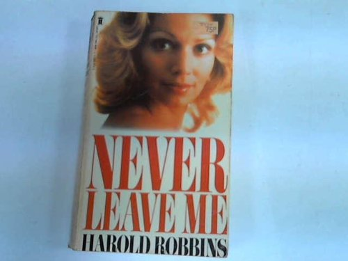 9780450050152: Never Leave Me