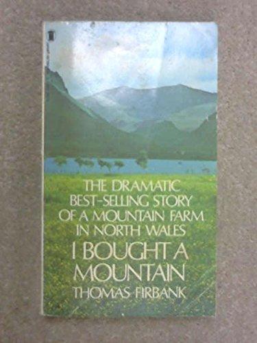 9780450050473: I Bought a Mountain
