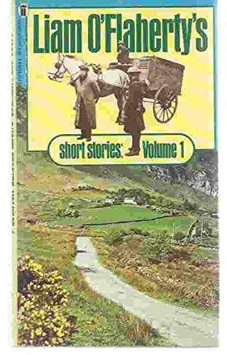 Liam O'Flaherty Short Stories 1: Vol.1: O'flaherty, Liam