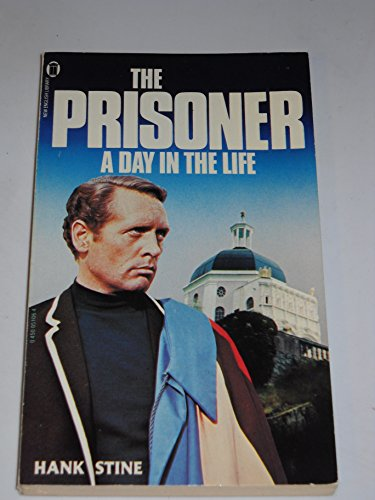 9780450051067: The Prisoner: A Day in the Life