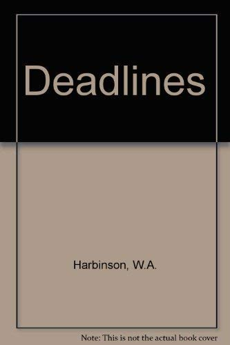 Deadlines. A hilarious novel that lays bare the sex-and-office-politics world of the men's ...